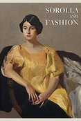 Однотомное издание. Sorolla and fashion. Сatalogue publ. on the occasion of the exhib. at the Museo National Thyssen-Bornemisza a. Museo Sorolla