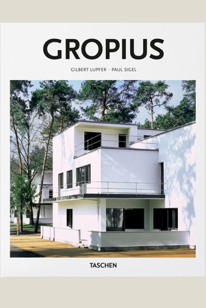 Lupfer G., Walter Gropius, 1883 - 1969. the promoter of a new form